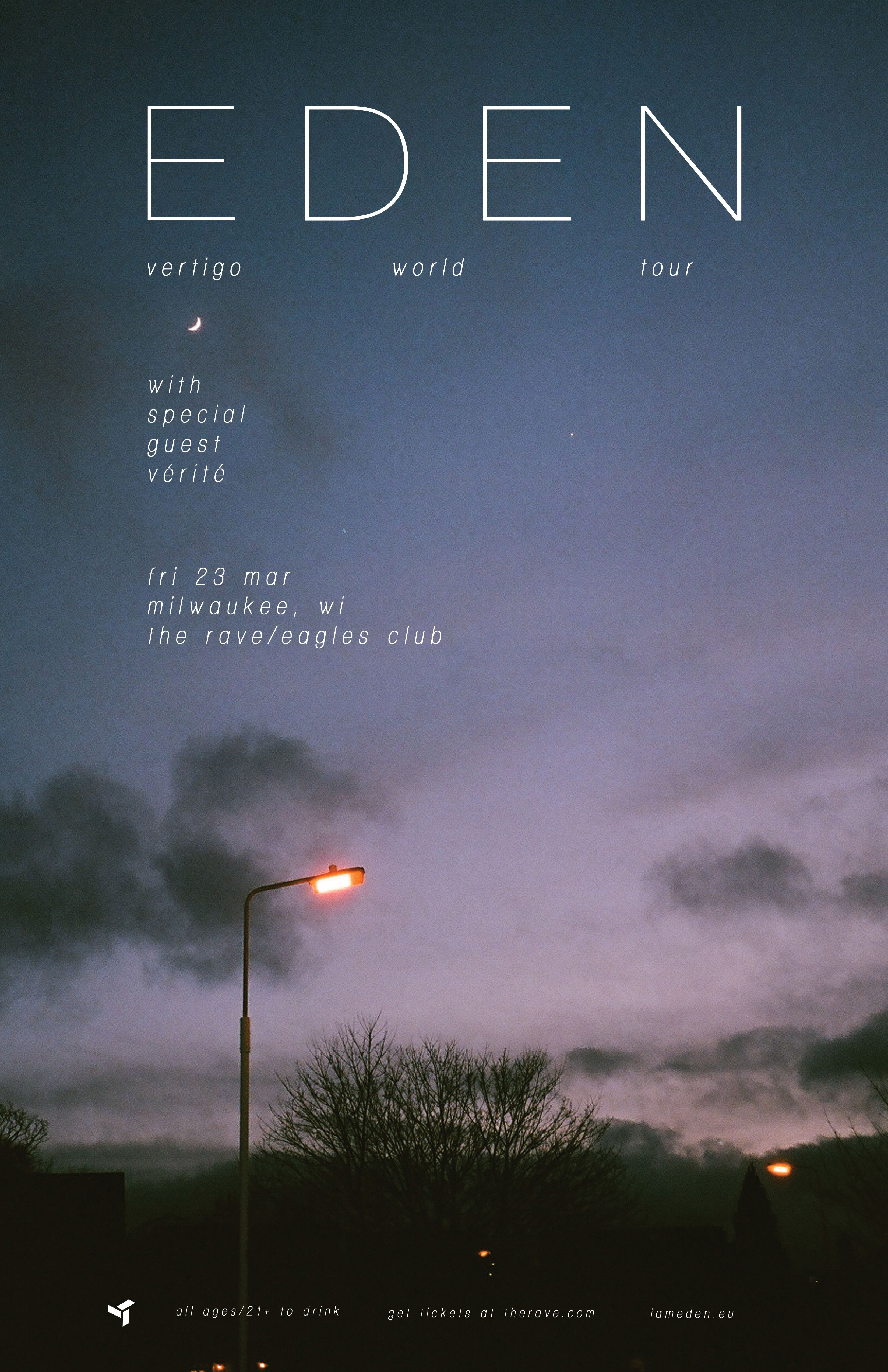 Vertigo World Tour Eden With Verite Friday March 23 2018 At 8pm The Rave Eagles Club Milwaukee Wi All Ages To Enter 21 Eden Lyrics Eden Musician Eden