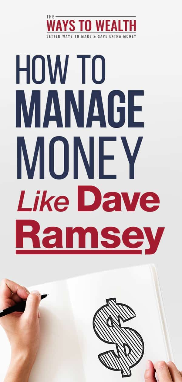 discover how to manage your money and budget like dave ramsey this guide to dave