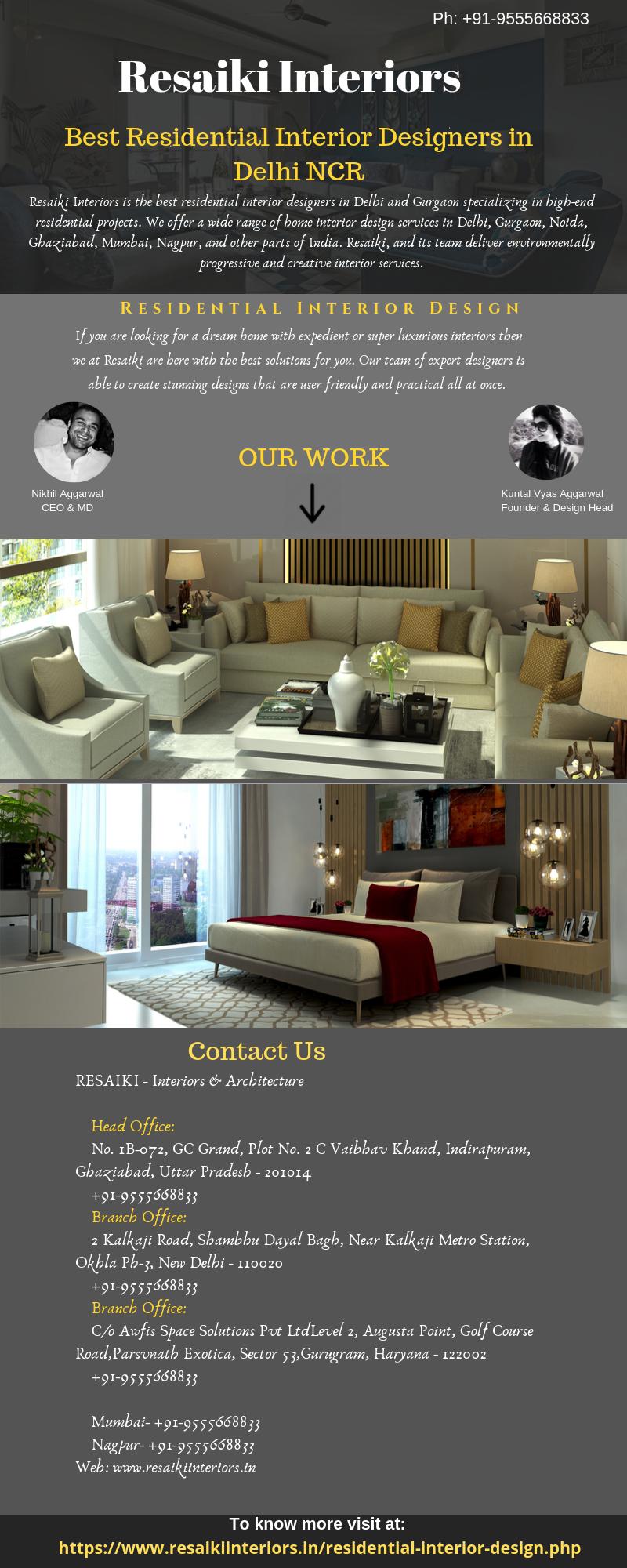 Resaiki Interiors Is One Of The Leading Residential Interior Designers In Delhi G Residential Interior Interior Designers In Delhi Residential Interior Design