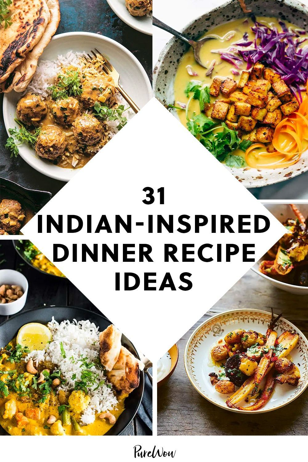 31 Indian Inspired Recipes To Try For Dinner Tonight Indian Food Recipes Vegetarian Indian Food Recipes Dinner Recipes