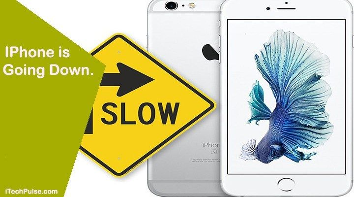 IPhone is Going Down. iTechPulse Iphone, Slow down, Apple