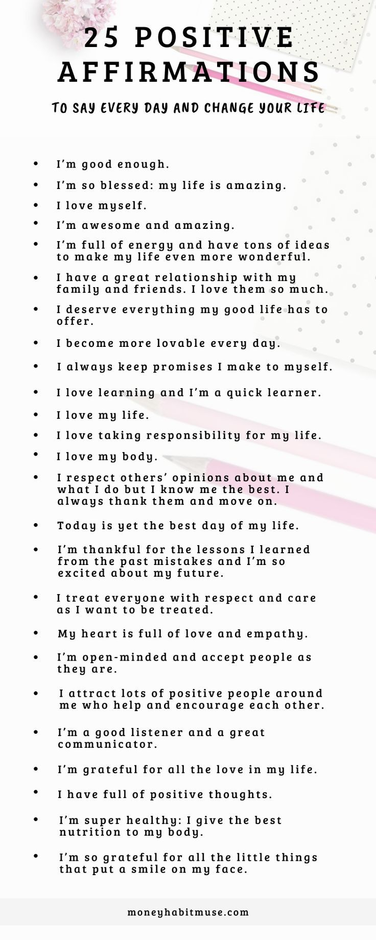 25 Positive Affirmations to Say Every day (and Change Your Life)