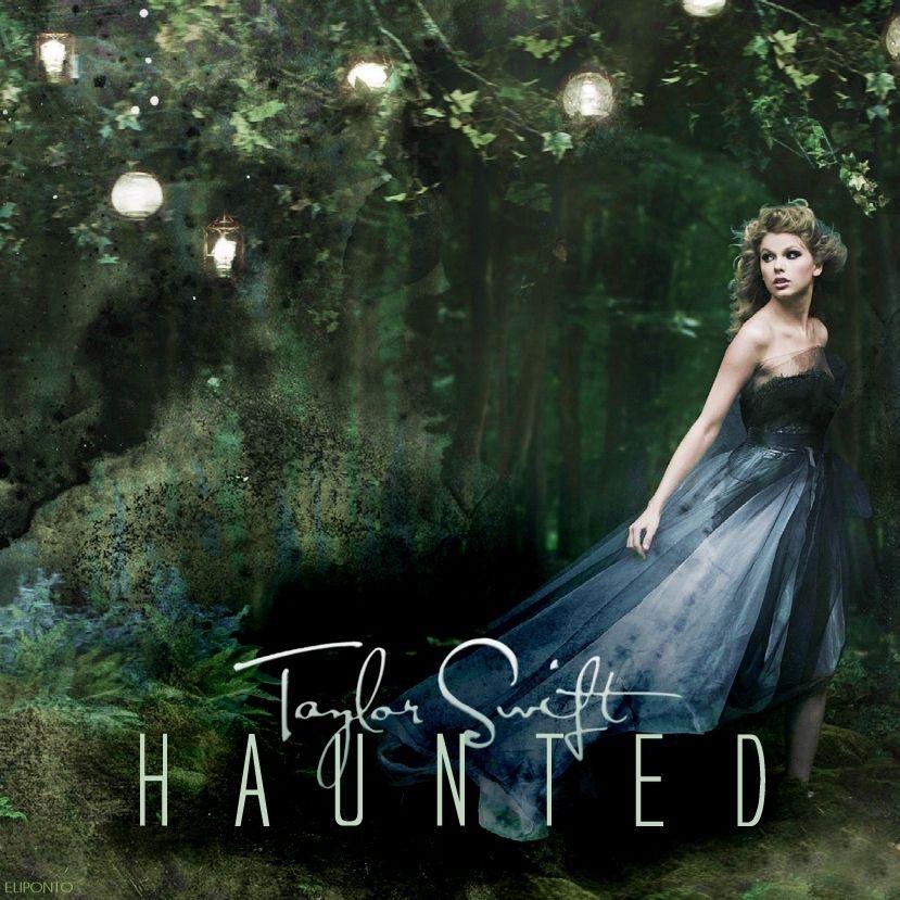 Speak Now Fan Art Haunted Fanmade Single Cover Taylor Swift Haunted Taylor Swift Speak Now Taylor Swift Wallpaper