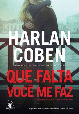 Harlan Coben Que Falta Voce Me Faz Livros Amor Do Passado