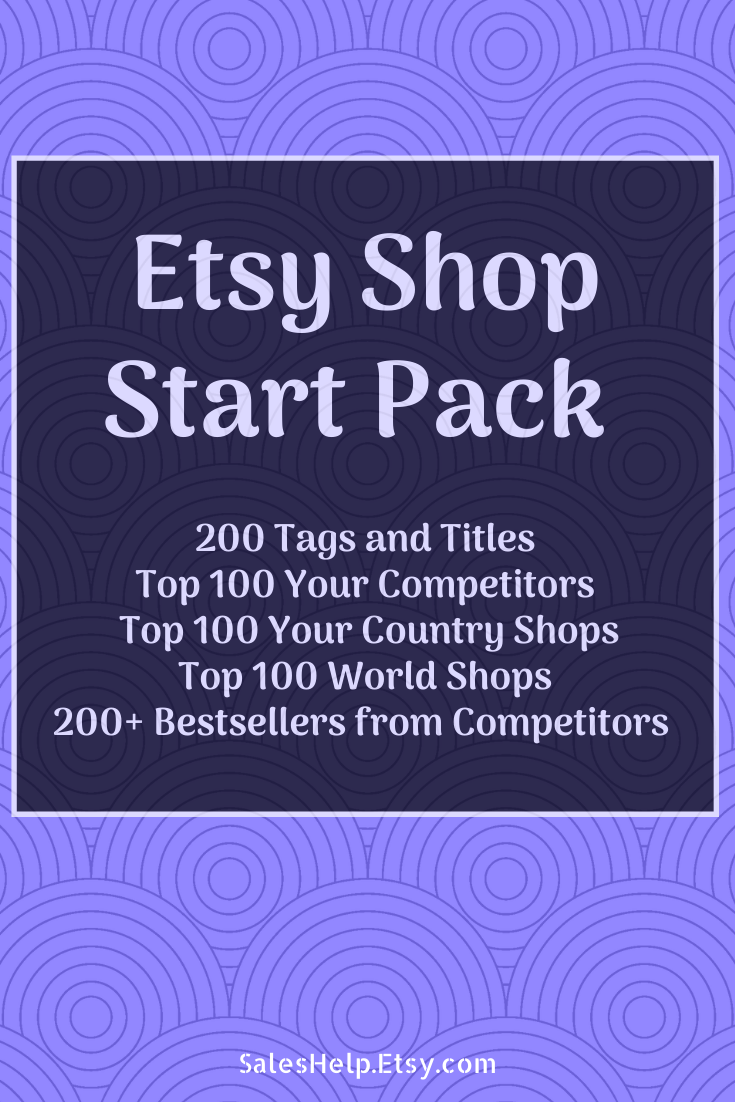 Etsy Shop Start Pack: 200 Titles and Tags, Top 100 Competitors, Top 100 Your Country Shops