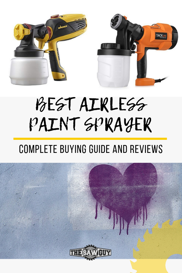 Best Airless Paint Sprayer 2020 Complete Buying Guide Reviews Paint Sprayer Best Paint Sprayer Buying Paint