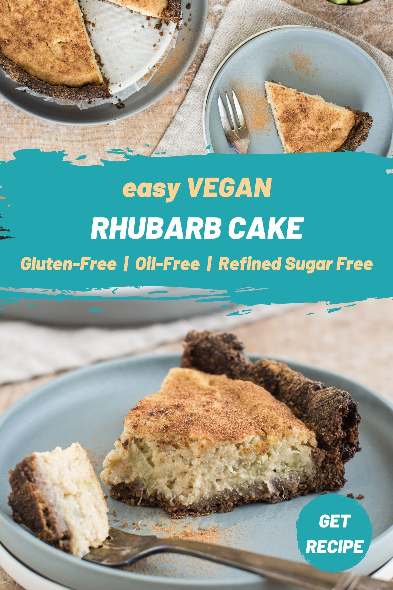 Rhubarb Cake Vegan Gluten Free Sugar Free Oil Free Recipe In 2020 Clean Eating Dessert Recipes Vegan Gluten Free Cake Best Vegan Recipes