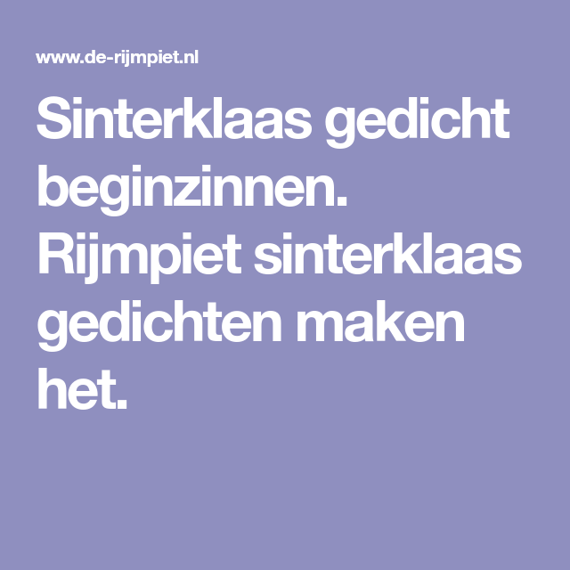 Sinterklaas Gedicht Beginzinnen Rijmpiet Sinterklaas