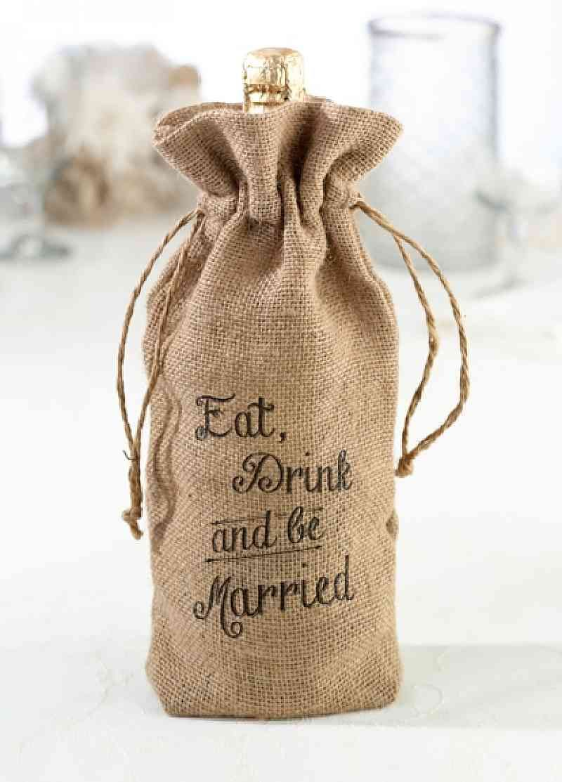 "6.25"" x 12"" burlap wine bag.  The words ""Eat, Drink and be Married"" is written on the bag."