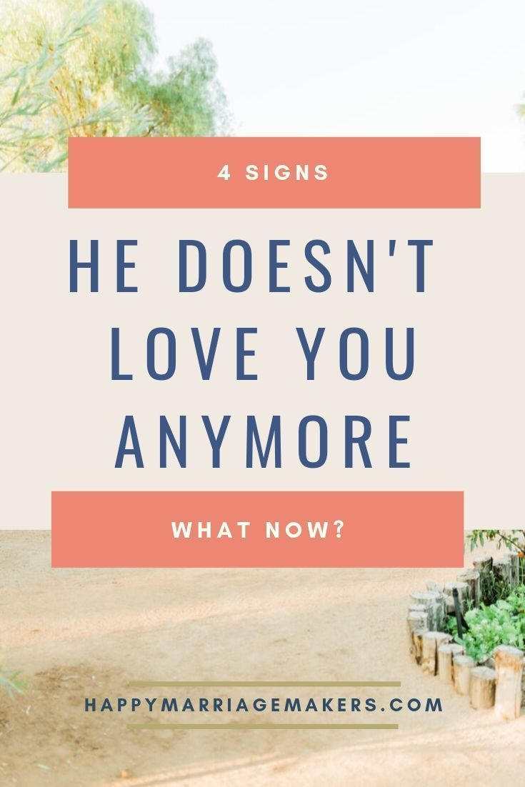He Doesnt Love Me Anymore • Happy Marriage Makers   When