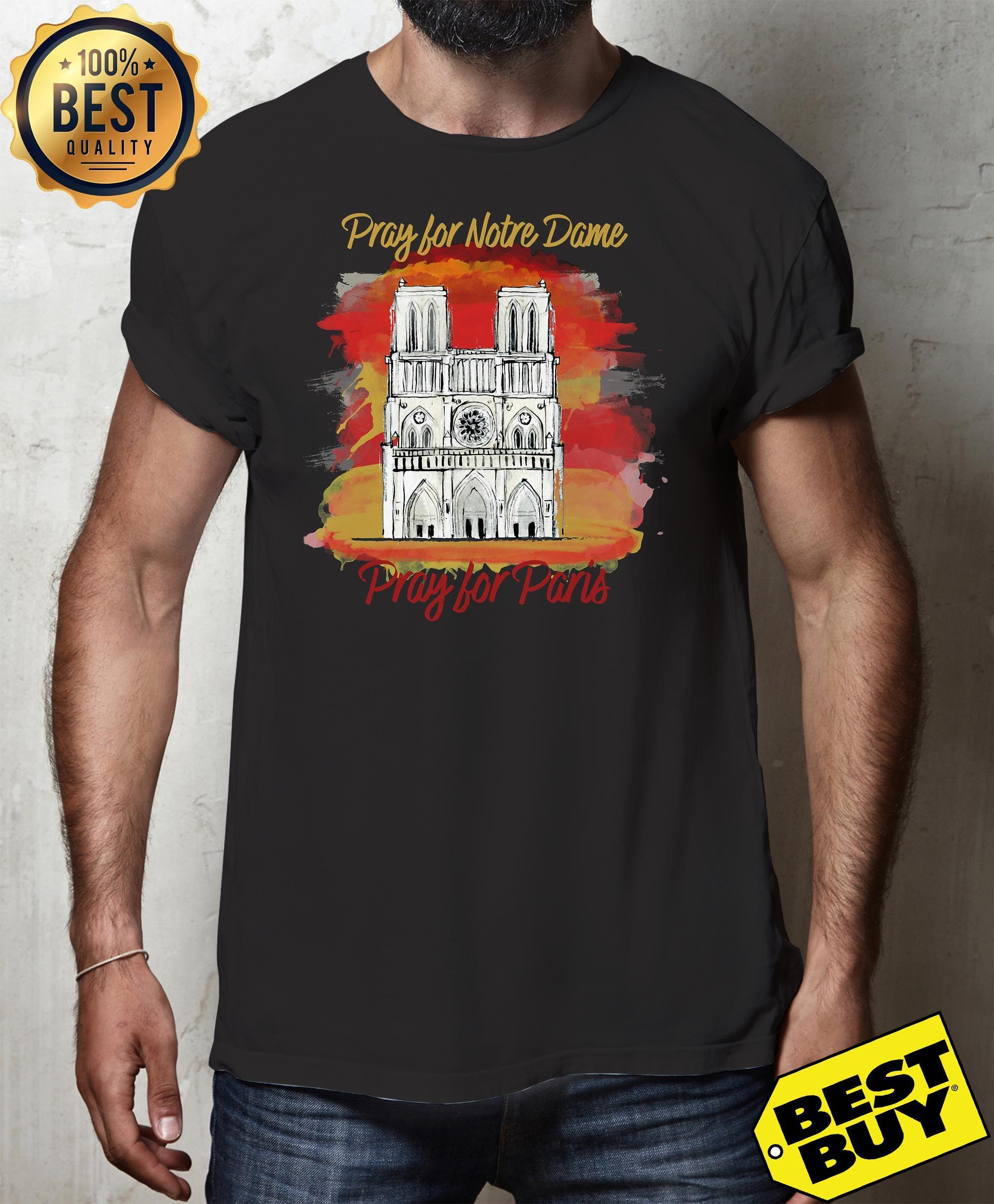 d70cc00486e70 Pray of Notre Dame Pray for Paris shirt