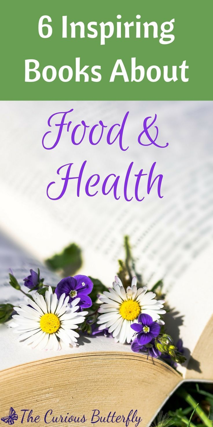 Amazing Books About Food and Health - The Curious Butterfly Blog 6 Life-Changing Books about Food and Health  | Want to learn more about how to live a healthy lifestyle? Then check out these six books that helped me change the way I think about healthy eating and living.6 Life-Changing Books about Food and Health  | Want to learn more about how to liv...