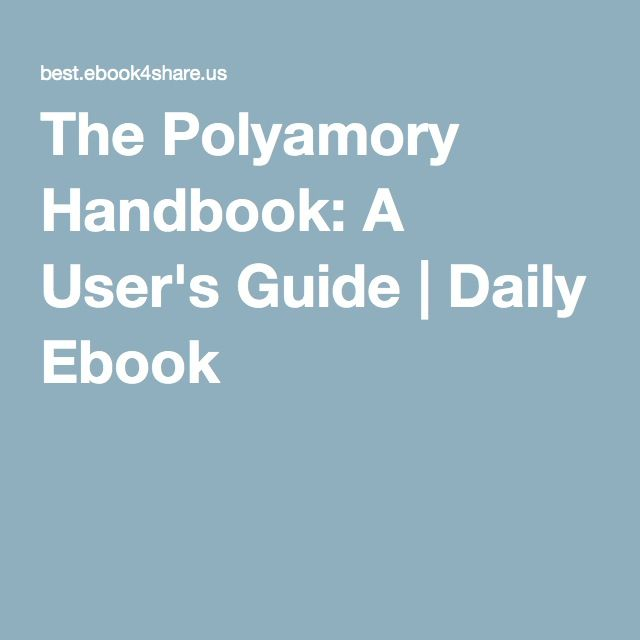 The Polyamory Handbook: A User's Guide | Daily Ebook