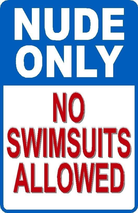 Nude Only No Swimsuits Allowed New Funny Pool Sign X - Car signs on dashboardfunny warning signs funny pinterest signs funny warning