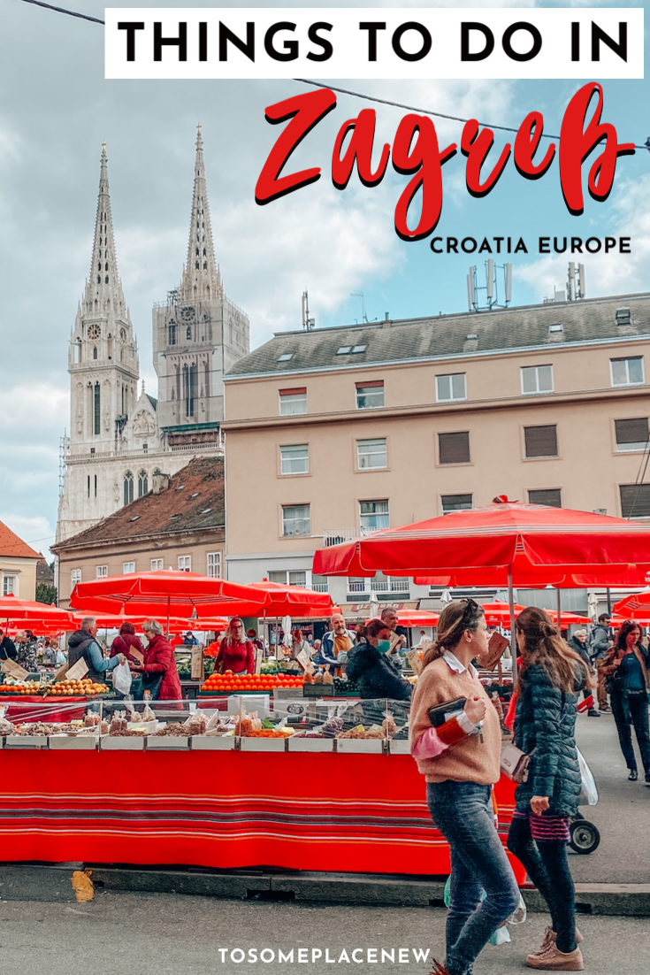 One Day In Zagreb Itinerary What To Do In Zagreb In One Day In 2020 Croatia Travel Croatia Travel Destinations Croatia Travel Guide