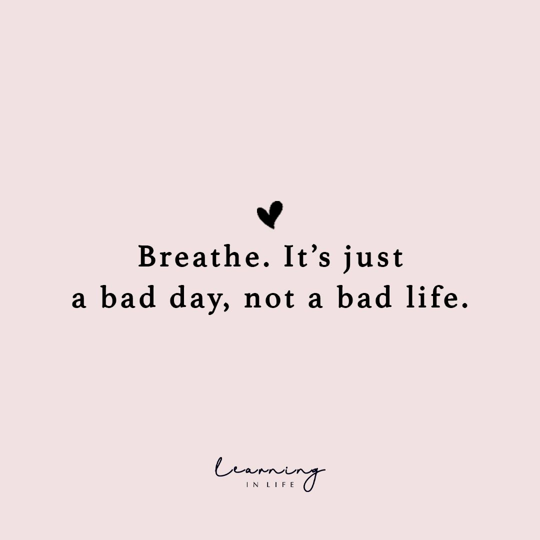 Breathe... - Learning In Life