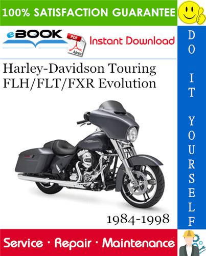 Harley Davidson Touring Flh Flt Fxr Evolution Motorcycle Service Repair Manual 1984 1998 Download Harley Davidson Touring Motorcycle Model Harley Davidson