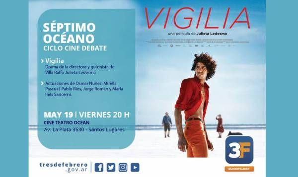 Vigilia llega al Cine Teatro Ocean