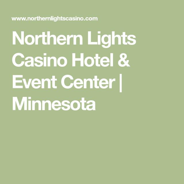 Amazing Northern Lights Casino Hotel U0026 Event Center | Minnesota | Area Attractions  | Pinterest | Northern Lights, Casino Hotel And Minnesota