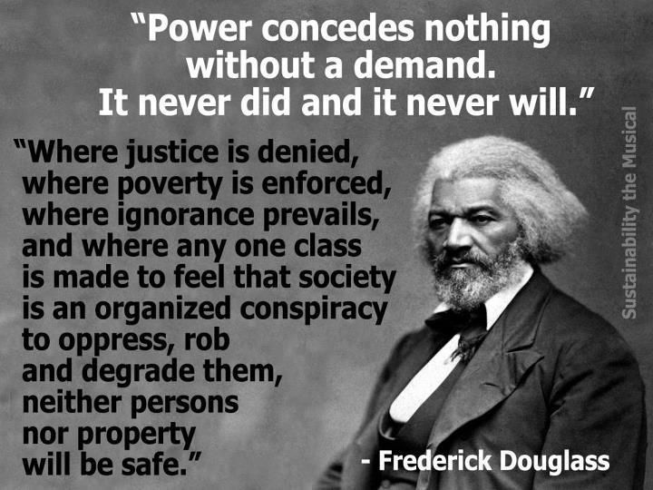 Power Concedes Nothing Good To Know Pinterest Frederick Beauteous Narrative Of The Life Of Frederick Douglass Quotes