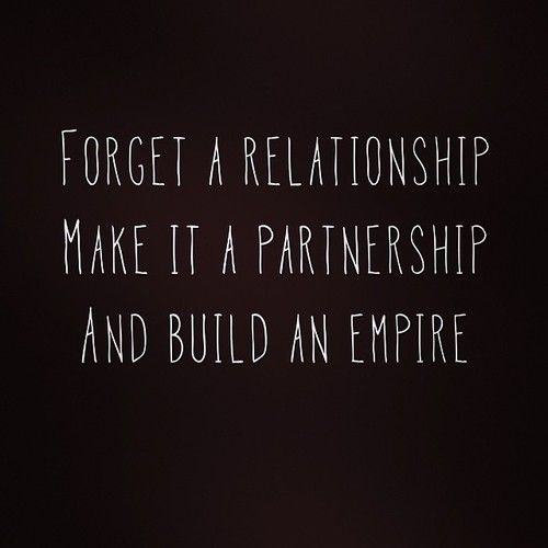 Early Relationship Quotes: Solid Marriage And Partnership; Working On Building Our