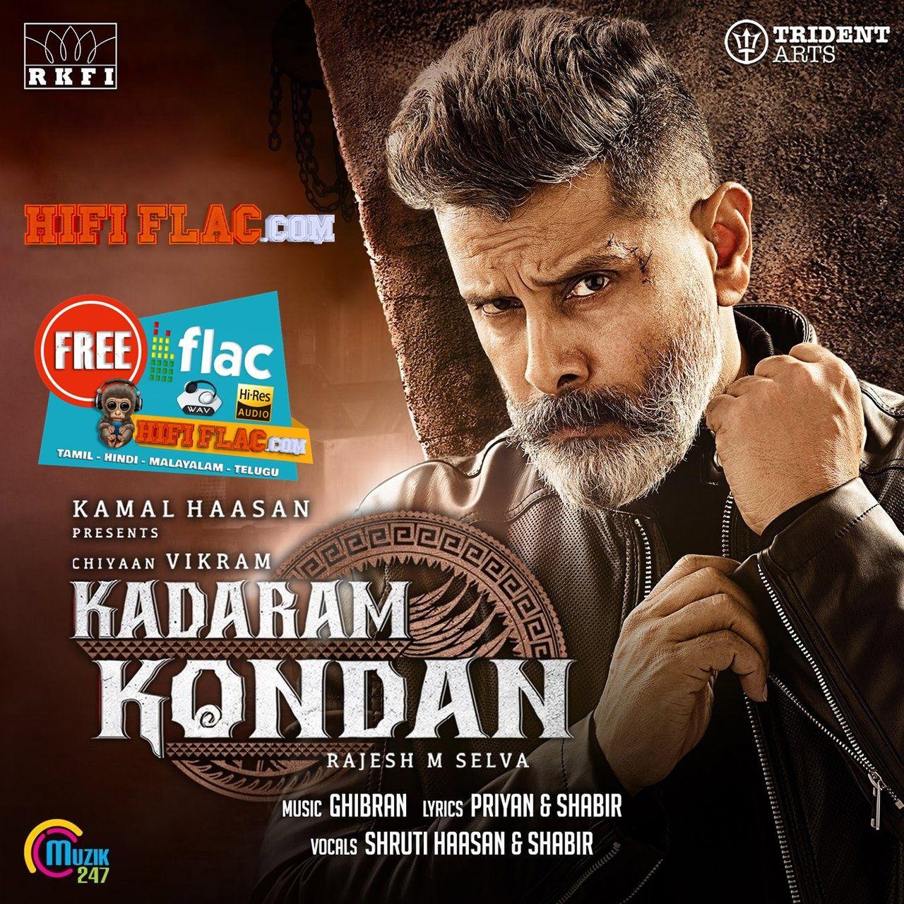 Kadaram Kondan Kadaram Kondan 2019 Tamil Single Digitalrip Flac