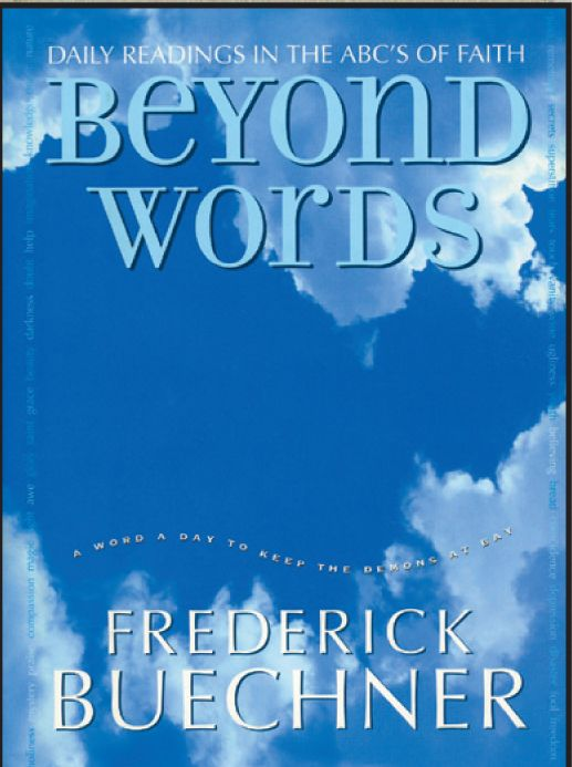 Beyond words daily readings in the abcs of faith frederick beyond words daily readings in the abcs of faith fandeluxe Choice Image