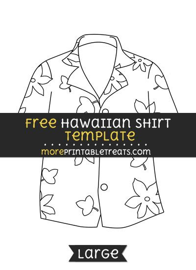 Free Hawaiian Shirt Template - Large | Hawaiian Luau Party ...