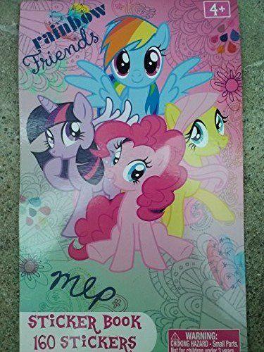 My Little Pony Rainbow Friends Sticker Book 160 Stickers Niftywarehouse NiftyWarehouse MyLittlePony Cartoon Ponies MyLittlePonies
