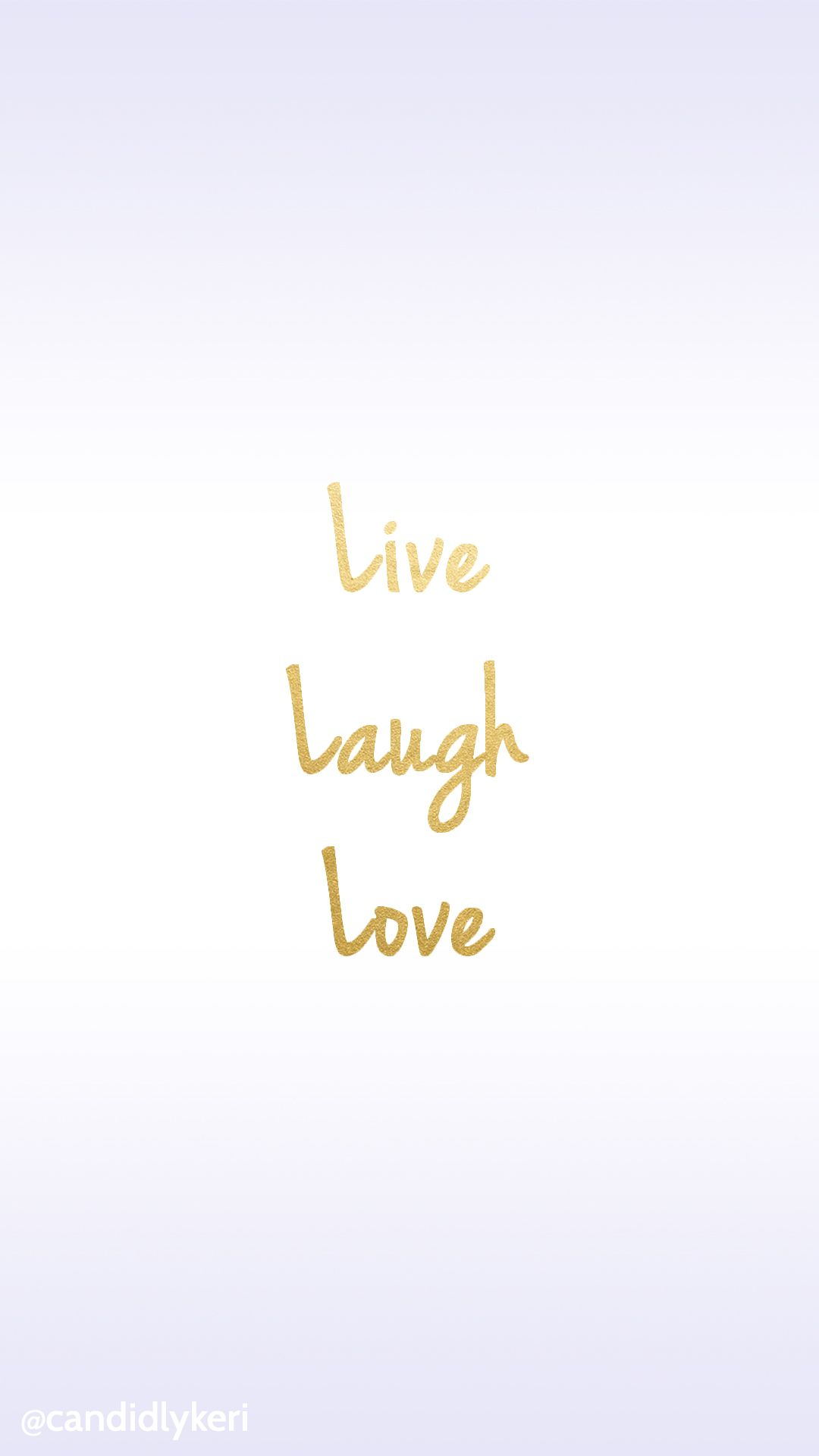 Live Laugh Love Gold Foil Wallpaper Free Download For Iphone Android Or Desktop Background Iphone Wallpaper Quotes Love Love Quotes Wallpaper Live Laugh Love