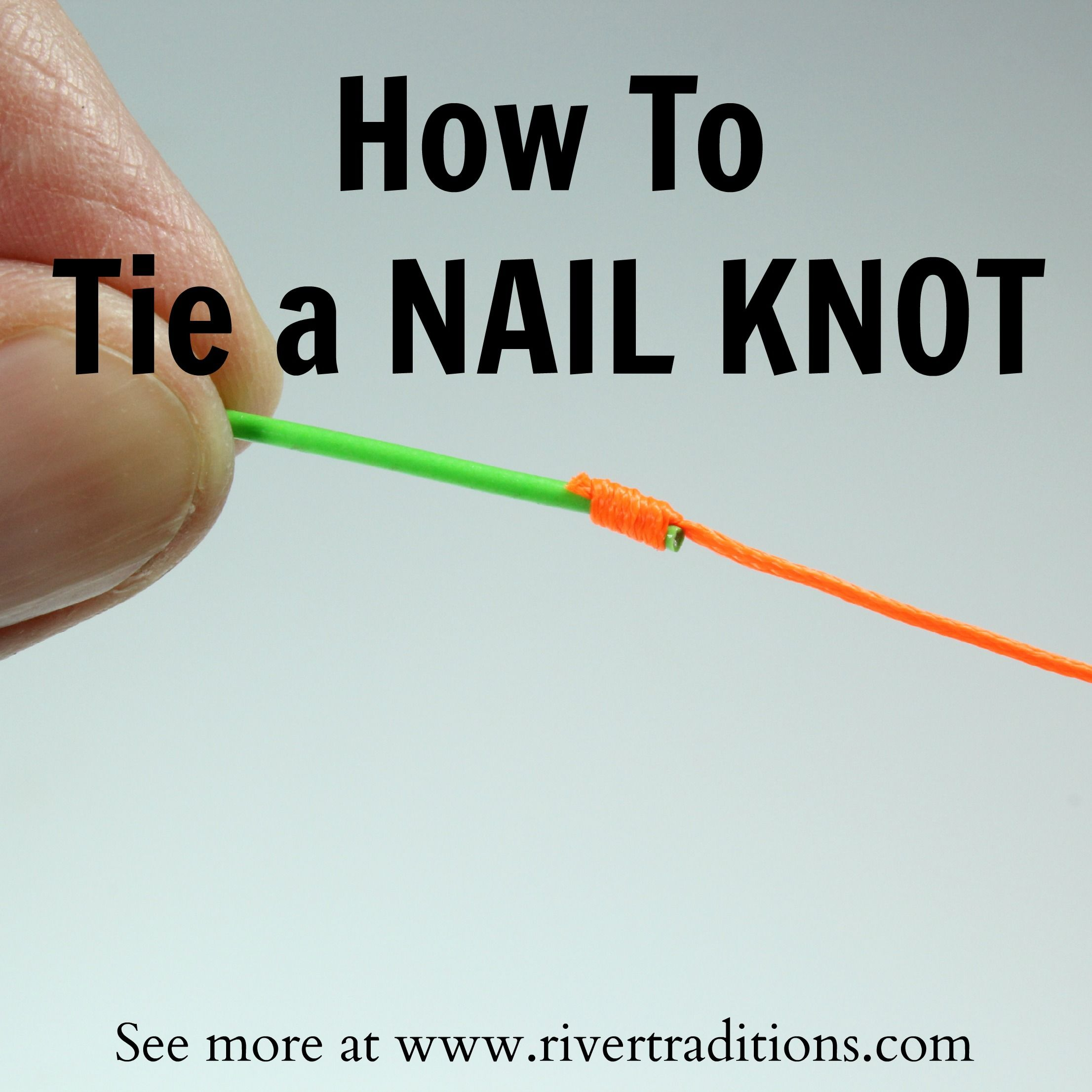 how to tie nail knot   Fishing   Pinterest   Fish, Fly fishing knots ...