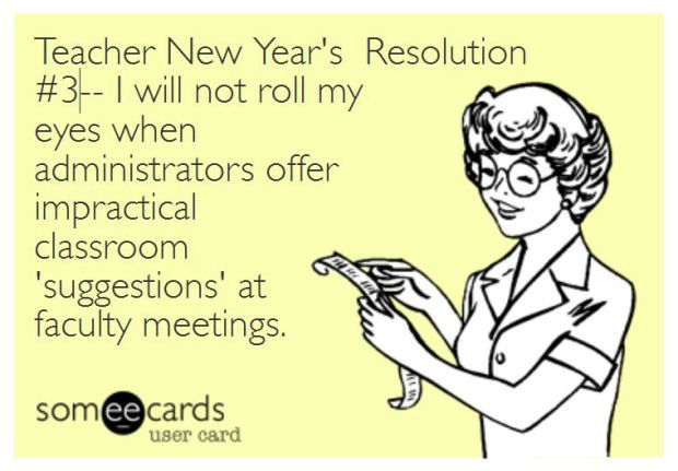 teacher humor new years resolution on impractical suggestions
