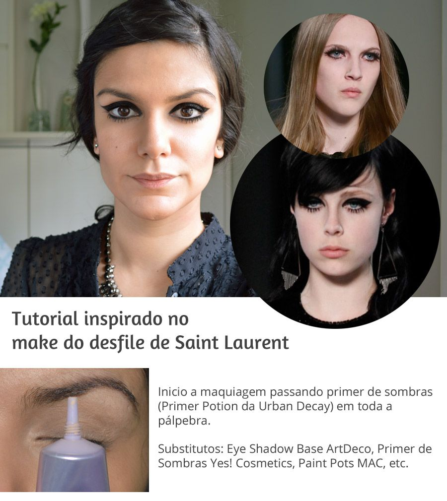 Saint Laurent inspired make up! Veeery easy and wonderful! *the tutorial is written in portuguese *