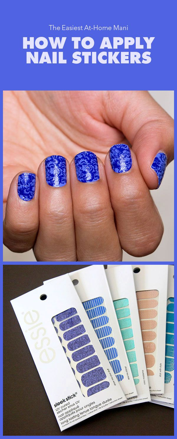 The Easiest At-Home Mani: How to Apply Nail Stickers | Nail stickers ...