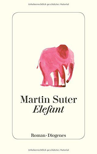 Elefant von Martin Suter https://www.amazon.de/dp/3257069707/ref=cm_sw_r_pi_dp_x_EDvPybGYF8J5E