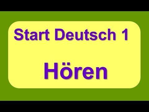 Start Deutsch 1 Goethe Zertifikat A1 Hören YouTube in