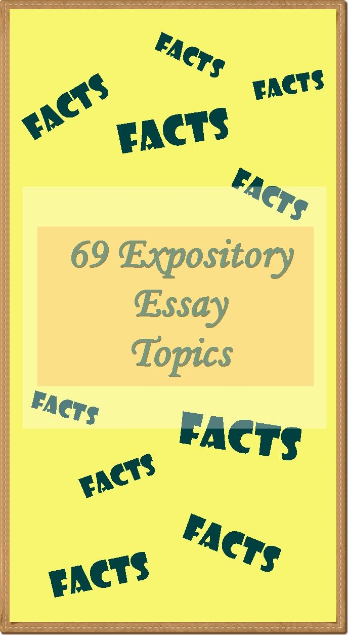 expository essays topics The following article offers a plenty of excellent topic suggestions for an  expository essay do not hesitate to pick any of them to your advantage.