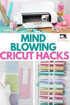 Cricut Hacks Every Crafter Needs To Know to Organize Tools and Supplies, Get the Most of out Their Purchases and Save Time and Money! #cricut