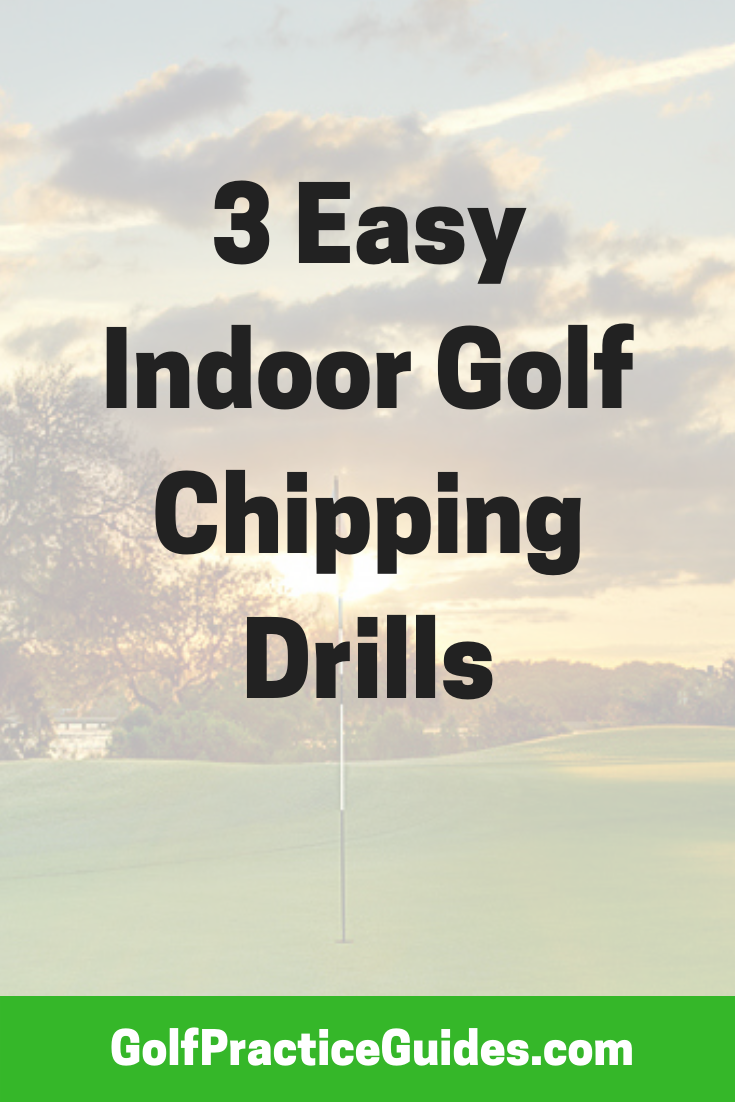 Practice Chipping At Home Best Indoor Drills Golf Chipping Golf Lessons Golf Tips For Beginners