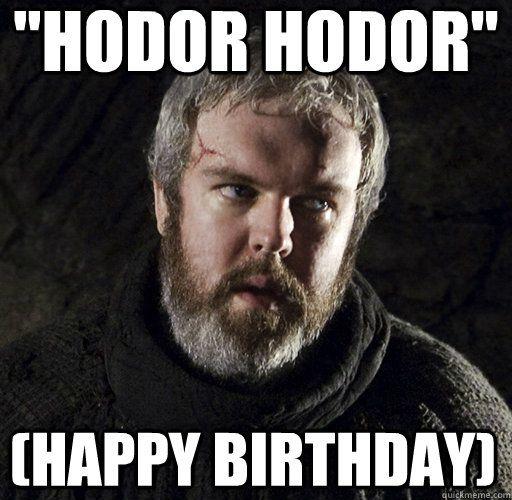 4cadf1b9873de3a5180e0c7ca4c7f385 game of thrones birthday meme google search dysfunctional