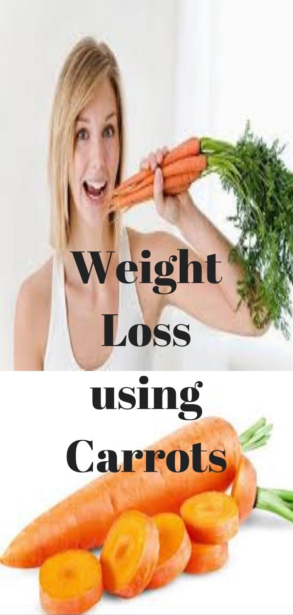 Weight Loss Using Carrots Weight Loss Pinterest Weight Loss