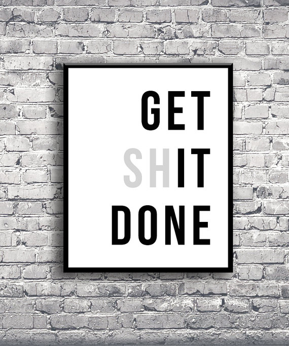 Photo of Get It Done – Instant Download Digital Print Interior Design Home Decor Living Room Bedroom Printable Art Quote Poster Motivational
