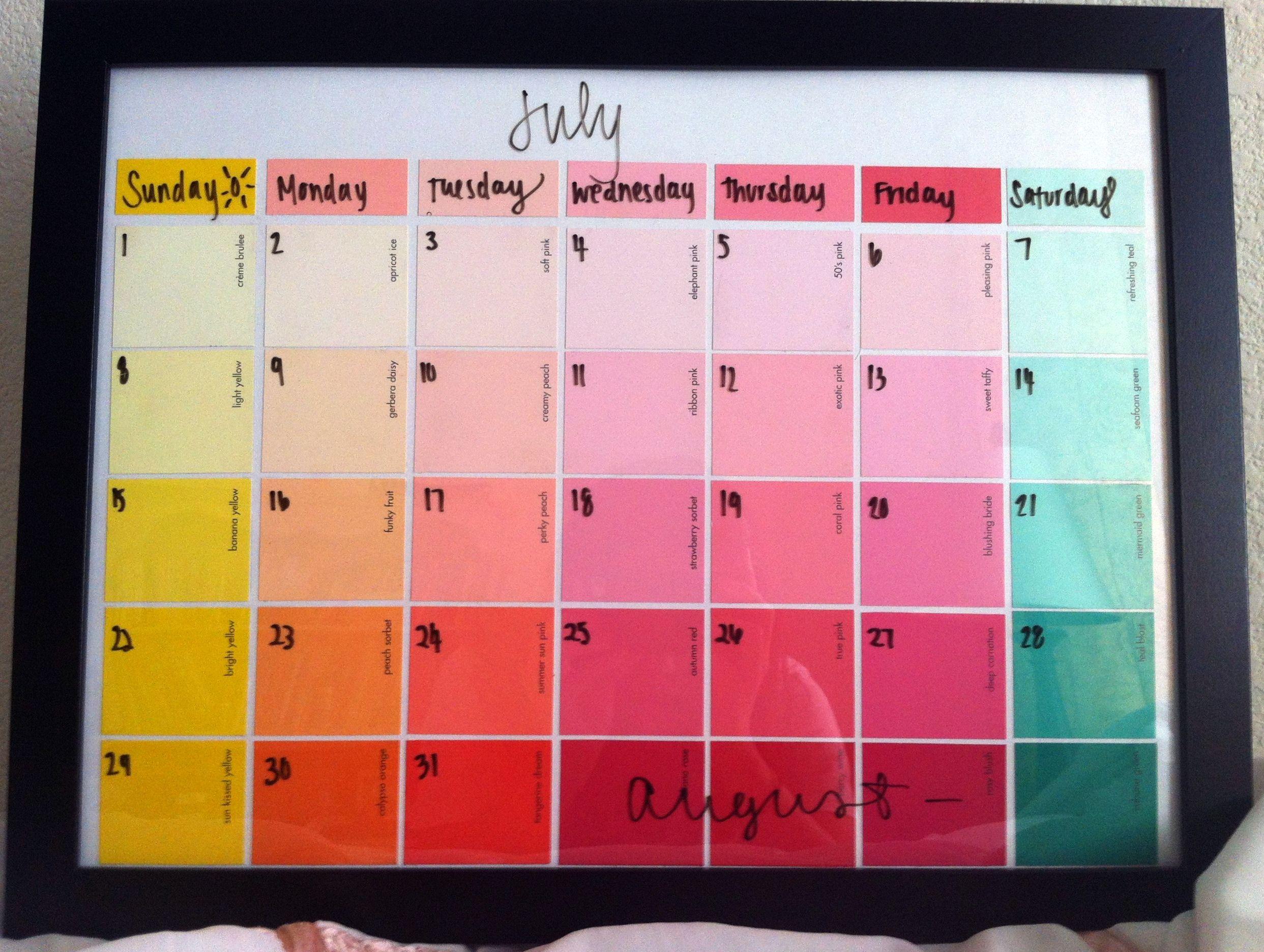 Paint sample calendar... Paint samples, glass, wet erase marker.  Great idea!