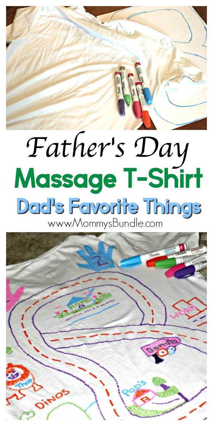 4bbaeb10 DIY Massage shirt of Dad's favorite things. What a FUN and EASY Father's  Day gift kids can help make! Just grab a t-shirt and fabric markers!