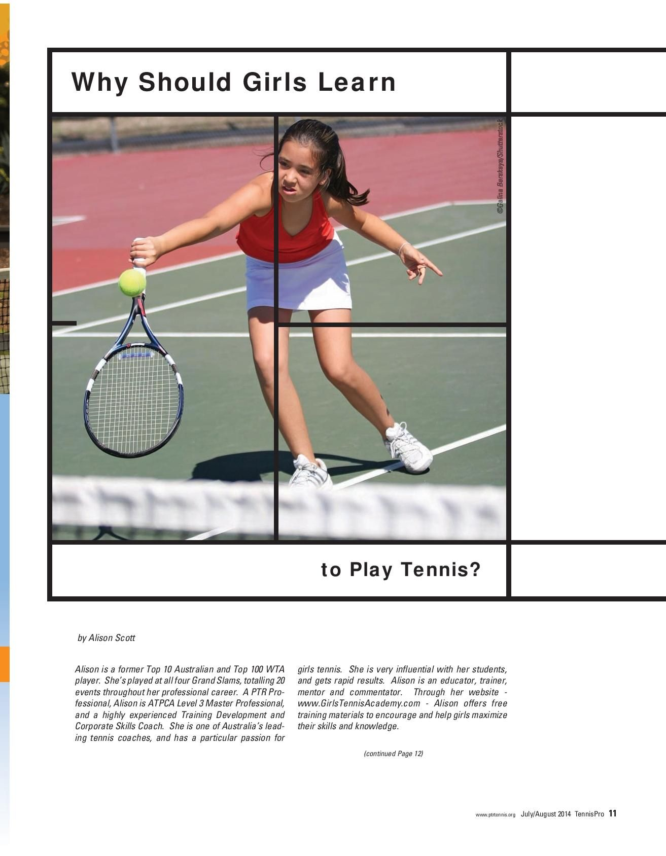 I Have Been Always Passionate About Motivating More And More Girls To Play Tennis I Love To Share My Understanding Of Why Girls Tennis Camp Tennis Play Tennis