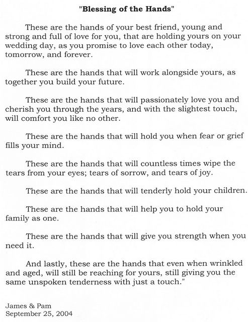 Blessing Of The Hands Love Family Marriage Husband Wife This Read At Our Wedding During Hand Fasting