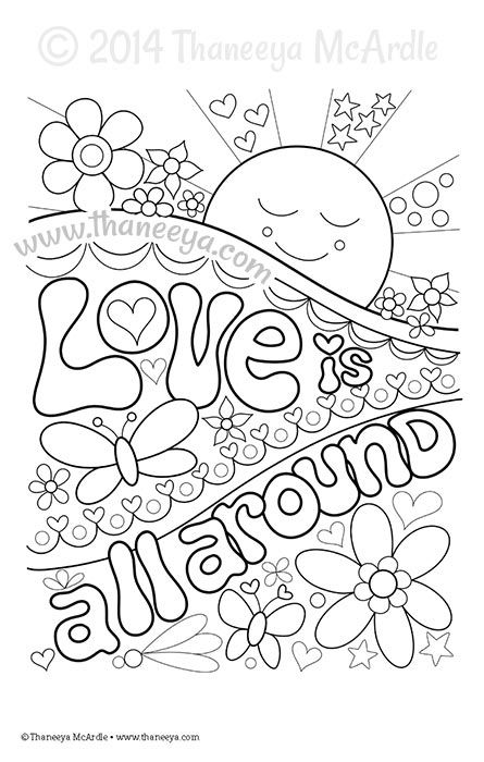 - Love Is All Around Coloring Page By Thaneeya McArdle Love Coloring Pages,  Coloring Books, Coloring Pages For Grown Ups