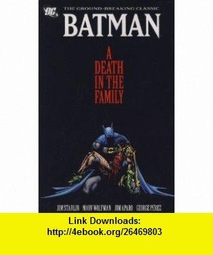 Batman 9781848568594 jim starlin isbn 10 1848568592 isbn 13 batman death in the family jason todd dies fandeluxe Images