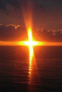 Sunsets That Look Like A Cross Google Search Sign Of The Cross For God So Loved The World The Cross Of Christ