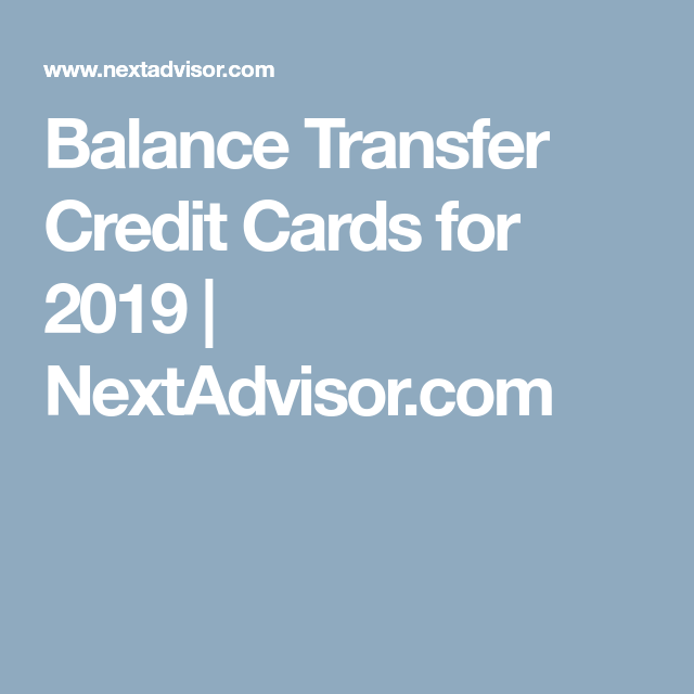 Best Balance Transfer Credit Cards For 2020